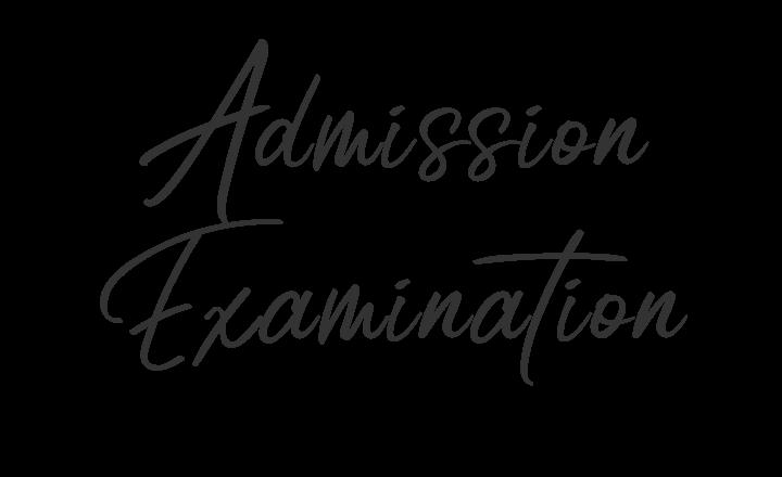 Admission Examination